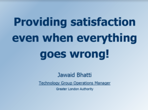 Providing satisfaction, even when everything goes wrong